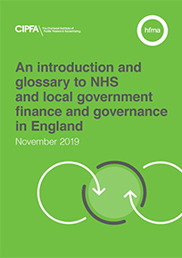 An introduction and glossary to NHS and local government finance and governance in England