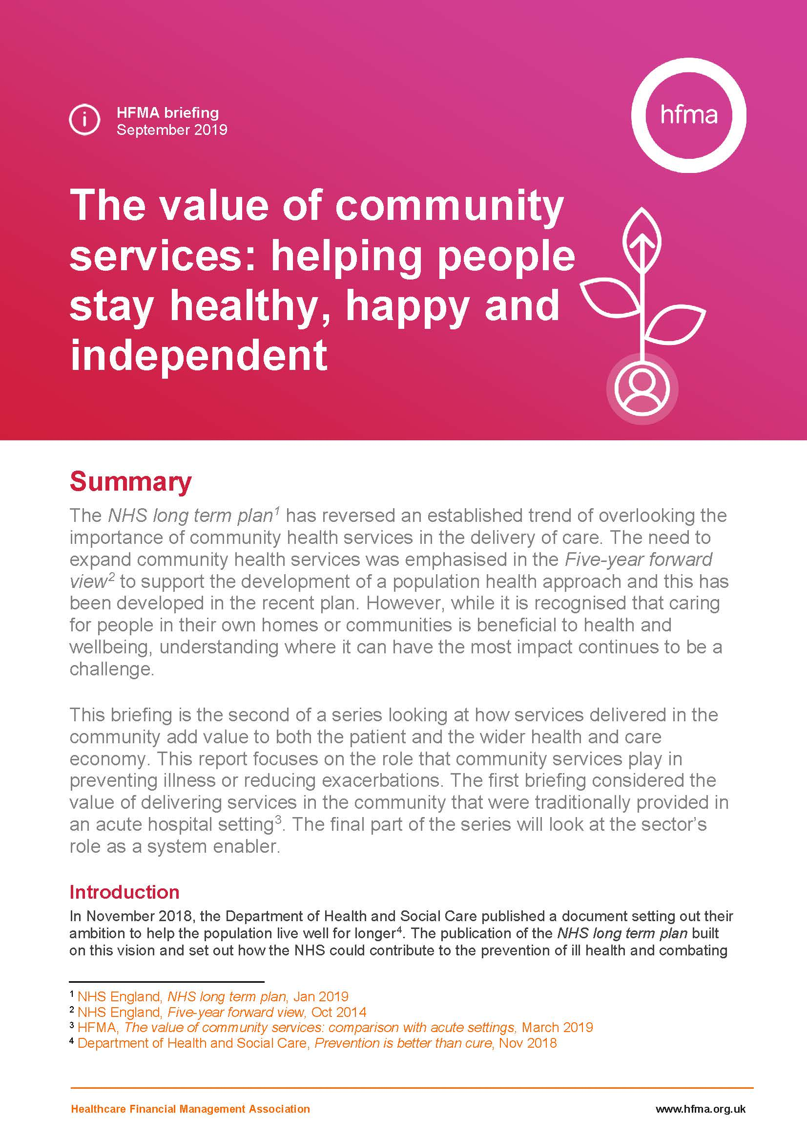The value of community services: helping people stay healthy, happy and independent