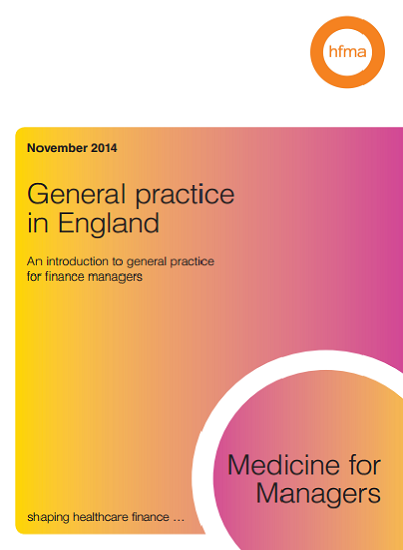 Medicine for managers: general practice in England
